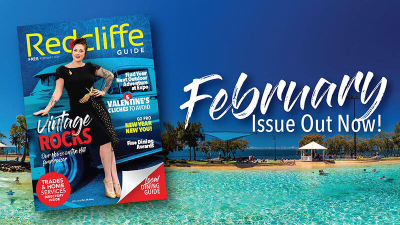 Redcliffe Guide February Issue In Stands Now