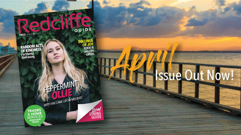 Redcliffe Guide April May Issue Out Now